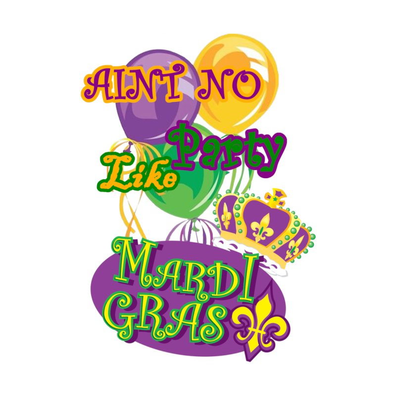 Ain't No Party Like Mardi Gras Drawstring Bag Accessories Bag by Paranormal Gumbo