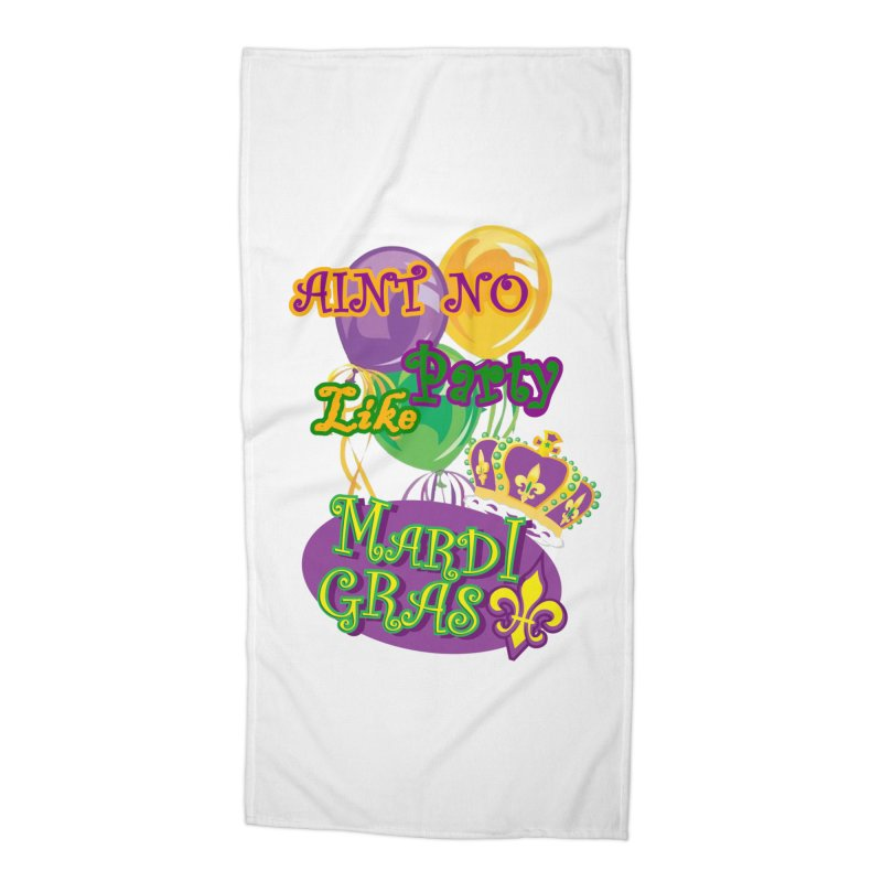 Ain't No Party Like Mardi Gras Beach Towel Accessories Beach Towel by Paranormal Gumbo