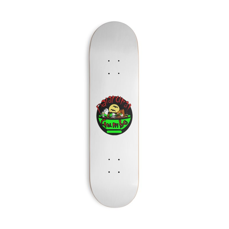 Paranormal Gumbo Original Logo Products Accessories Skateboard by Paranormal Gumbo