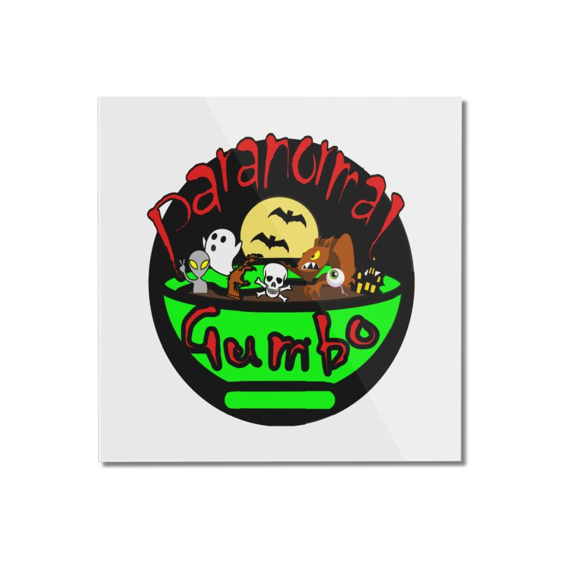 Paranormal Gumbo Original Logo Products Home Mounted Acrylic Print by Paranormal Gumbo