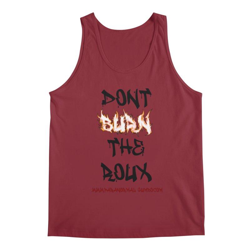 Don't Burn the Roux Men's Regular Tank by Paranormal Gumbo