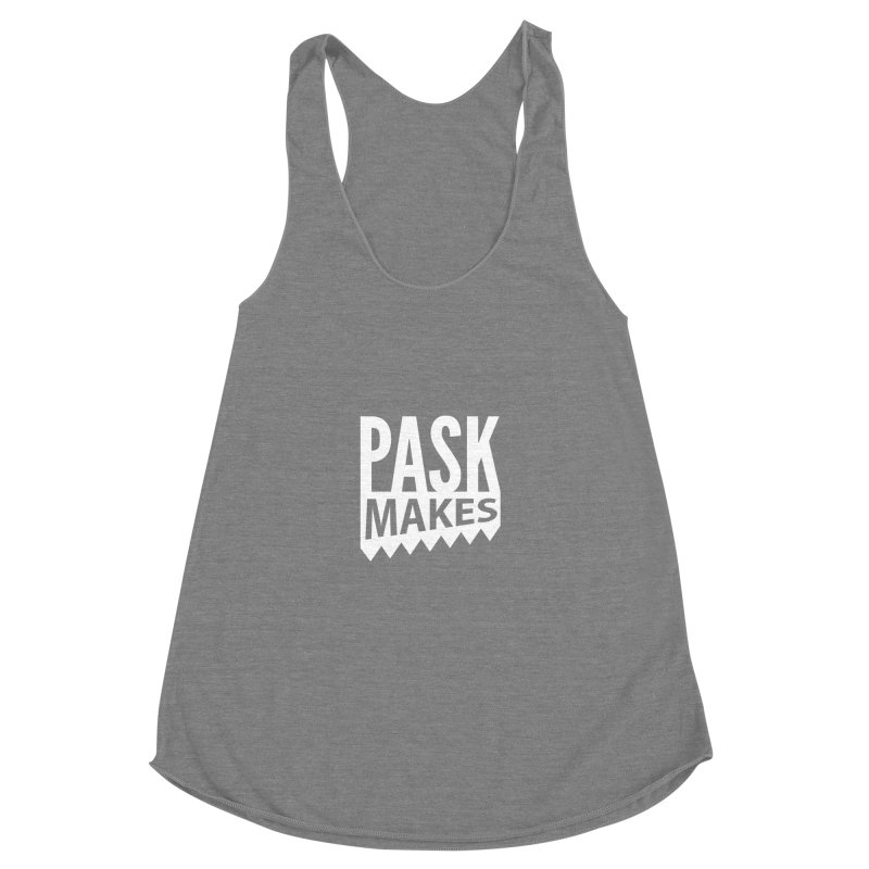 Pask Makes Women's Racerback Triblend Tank by PaskMakes's Artist Shop