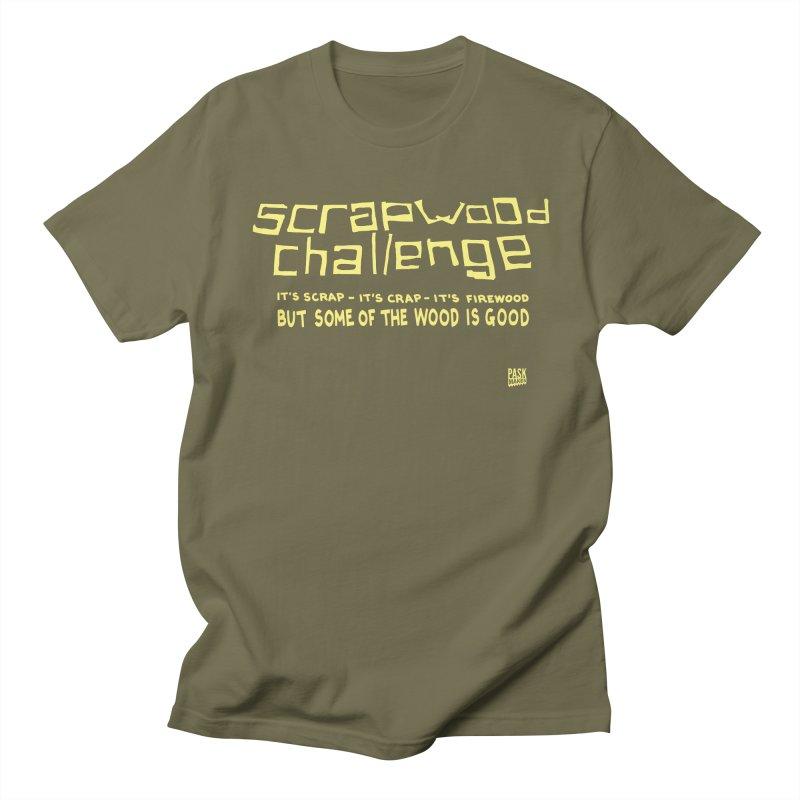 Scrapwood Challenge Men's Regular T-Shirt by PaskMakes's Artist Shop