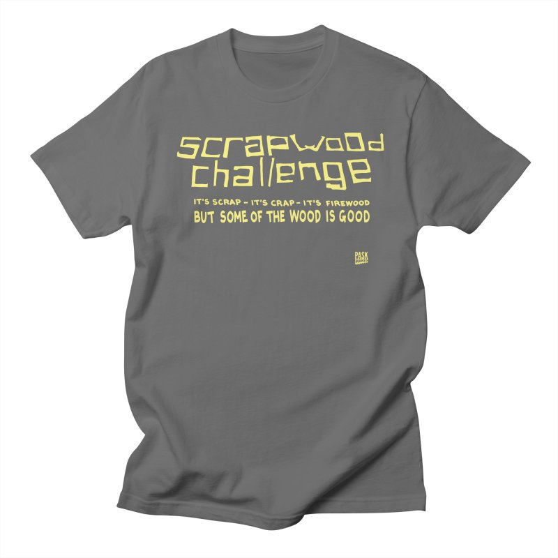 Scrapwood Challenge Men's T-Shirt by Pask Makes's Artist Shop