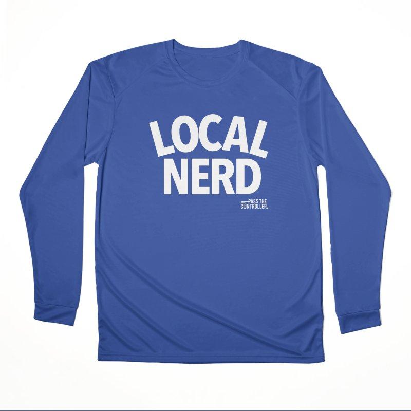 Local Nerd Men's Longsleeve T-Shirt by Official Pass The Controller Store