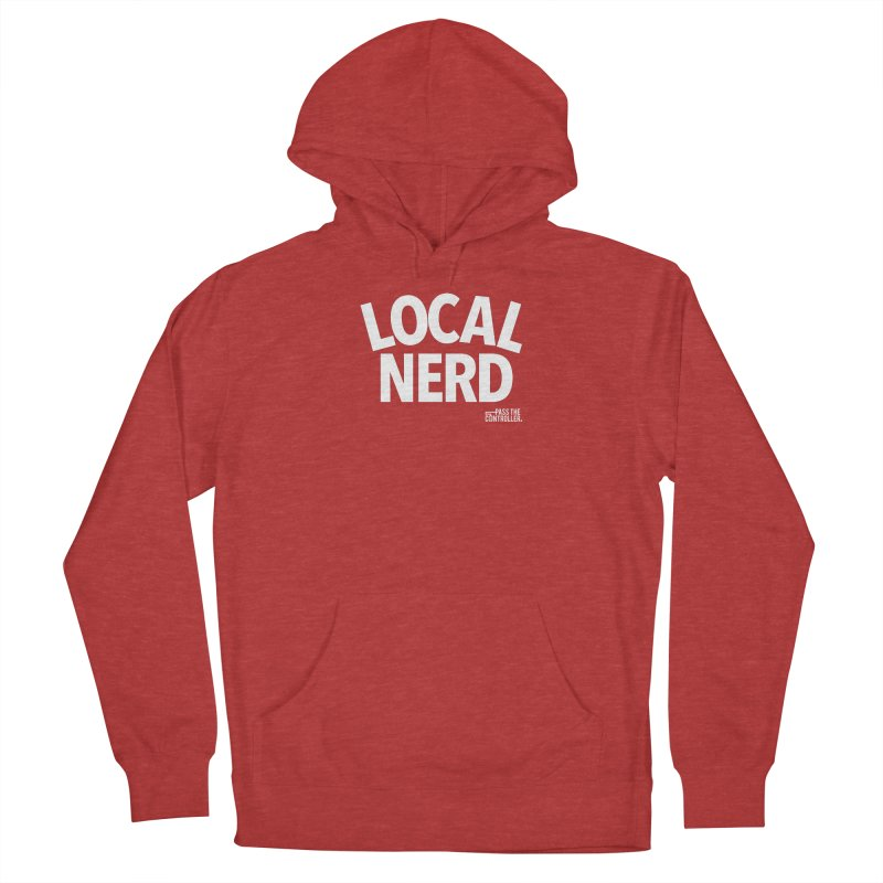 Local Nerd Men's French Terry Pullover Hoody by Official Pass The Controller Store