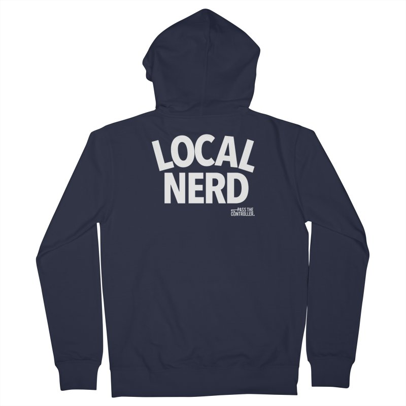 Local Nerd Women's French Terry Zip-Up Hoody by Official Pass The Controller Store