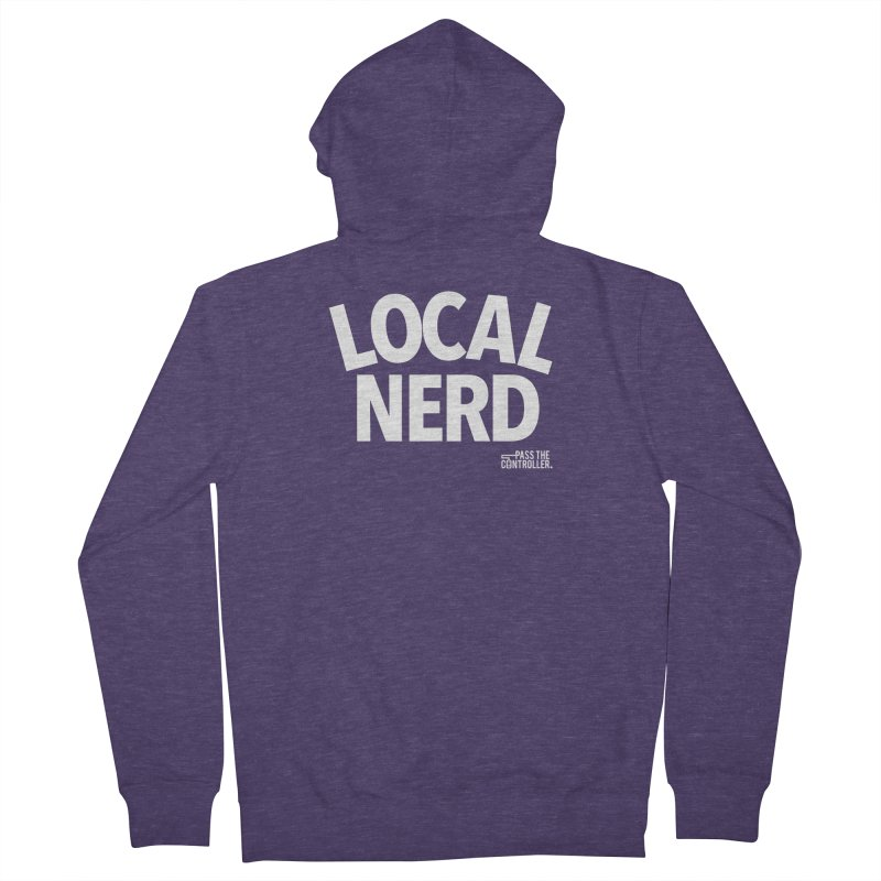 Local Nerd Men's French Terry Zip-Up Hoody by Official Pass The Controller Store