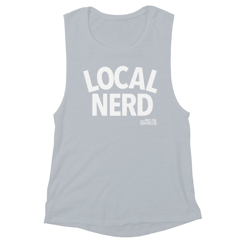 Local Nerd Women's Tank by Official Pass The Controller Store