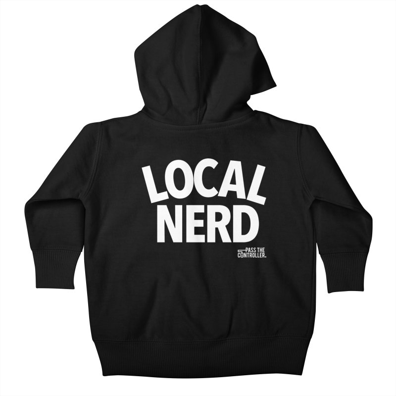 Local Nerd Kids Baby Zip-Up Hoody by Official Pass The Controller Store