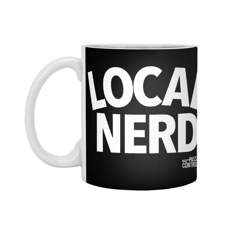 Local Nerd Accessories Standard Mug by Official Pass The Controller Store