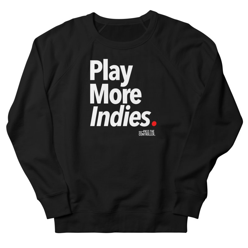 Play More Indies (Series 1) Men's French Terry Sweatshirt by Official Pass The Controller Store