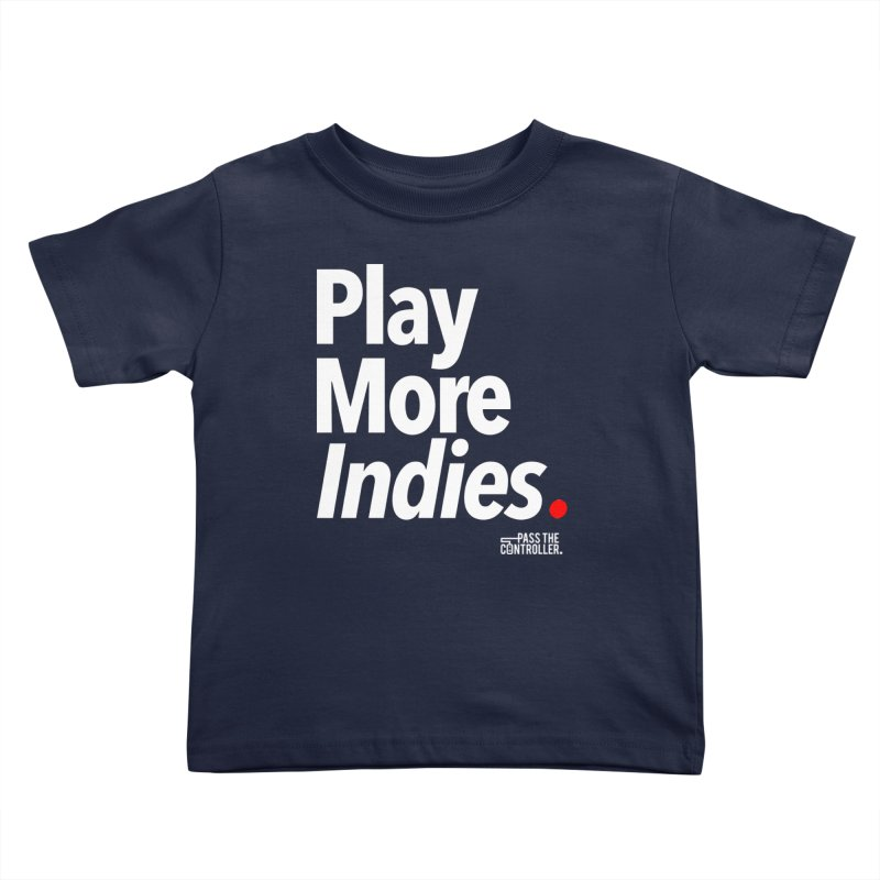 Play More Indies (Series 1) Kids Toddler T-Shirt by Official Pass The Controller Store