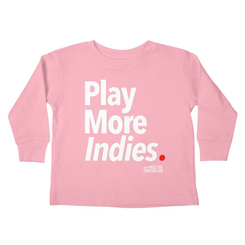 Play More Indies (Series 1) Kids Toddler Longsleeve T-Shirt by Official Pass The Controller Store