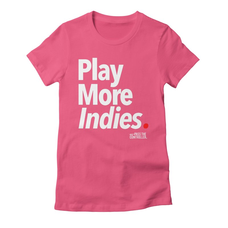 Play More Indies (Series 1) Women's Fitted T-Shirt by Official Pass The Controller Store