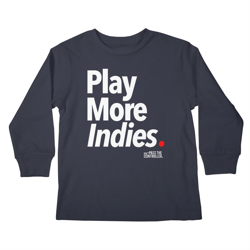 Play More Indies (Series 1) Kids Longsleeve T-Shirt by Official Pass The Controller Store