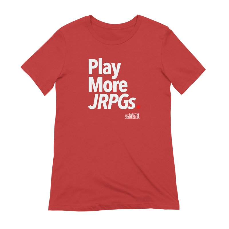 Play More JRPGs (Series 1) Women's Extra Soft T-Shirt by Official Pass The Controller Store