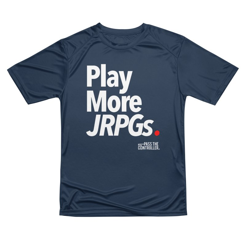 Play More JRPGs (Series 1) Women's Performance Unisex T-Shirt by Official Pass The Controller Store