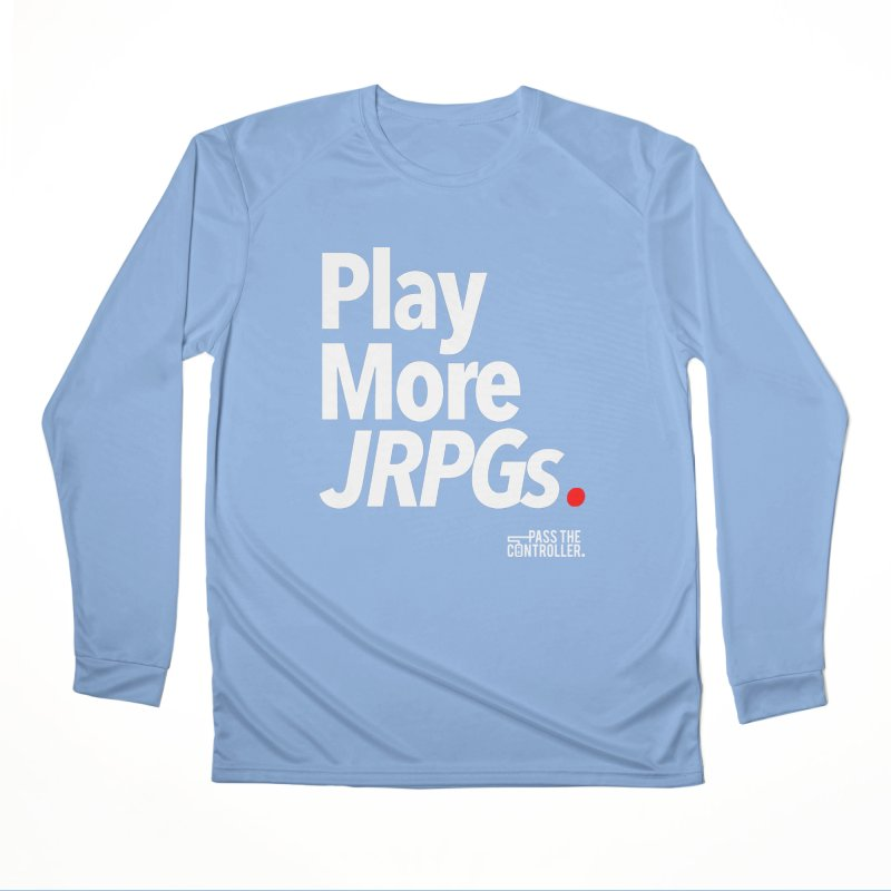 Play More JRPGs (Series 1) Women's Performance Unisex Longsleeve T-Shirt by Official Pass The Controller Store