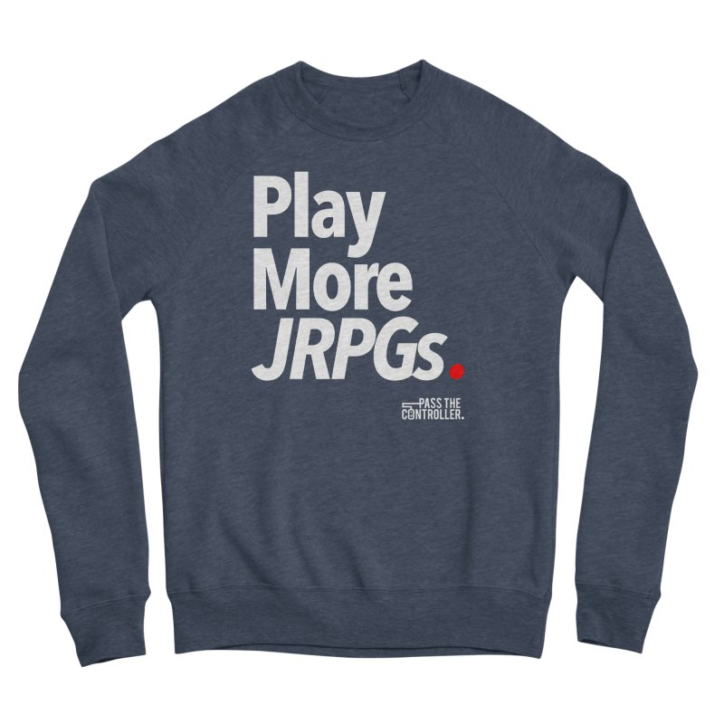Play More JRPGs (Series 1) Women's Sponge Fleece Sweatshirt by Official Pass The Controller Store