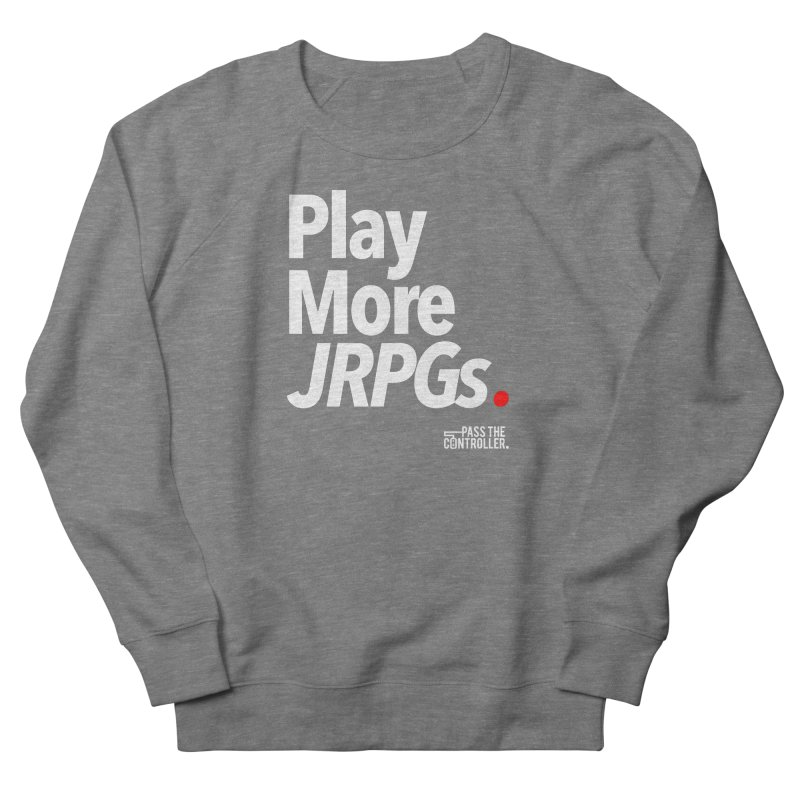 Play More JRPGs (Series 1) Men's Sweatshirt by Official Pass The Controller Store