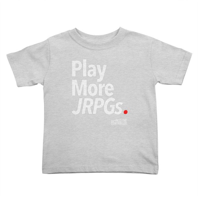 Play More JRPGs (Series 1) Kids Toddler T-Shirt by Official Pass The Controller Store