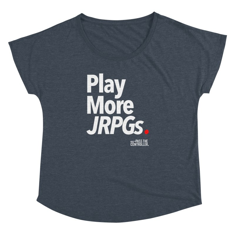 Play More JRPGs (Series 1) Women's Dolman Scoop Neck by Official Pass The Controller Store