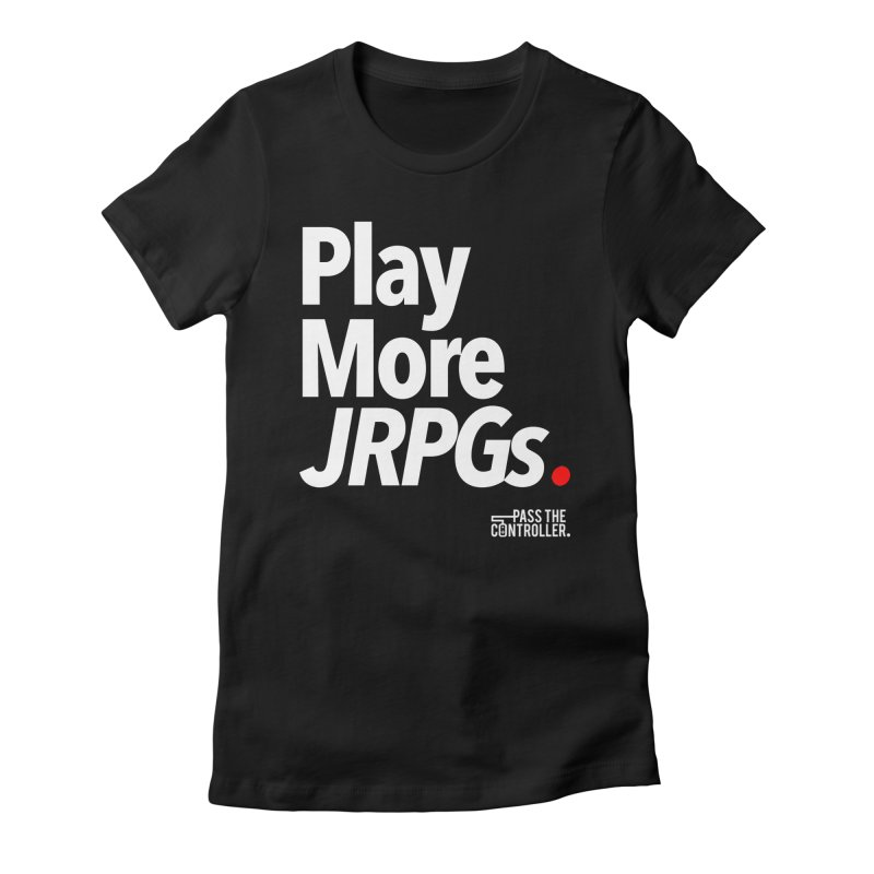 Play More JRPGs (Series 1) Women's Fitted T-Shirt by Official Pass The Controller Store