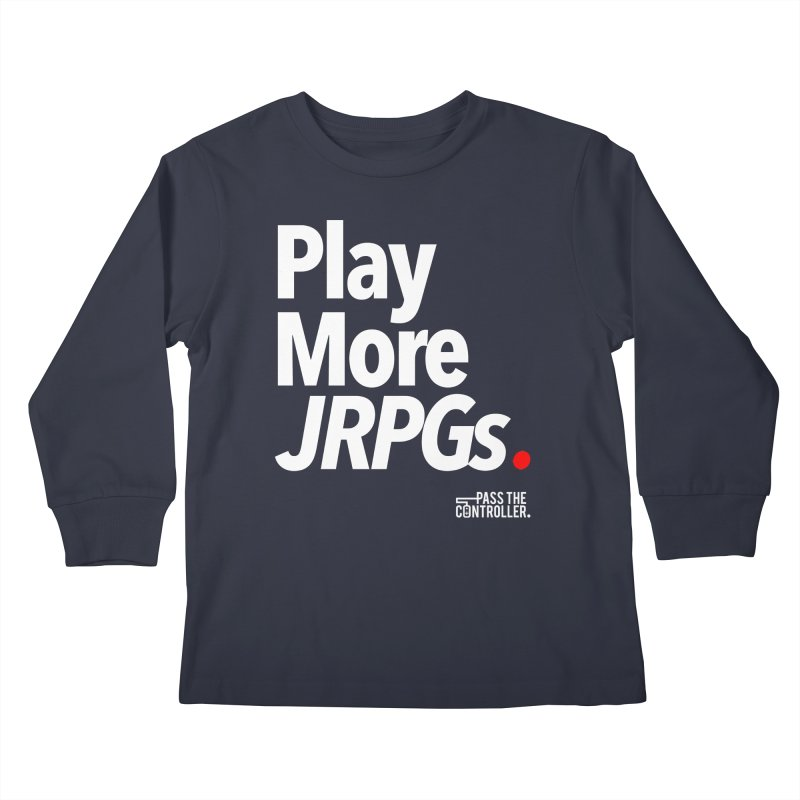 Play More JRPGs (Series 1) Kids Longsleeve T-Shirt by Official Pass The Controller Store