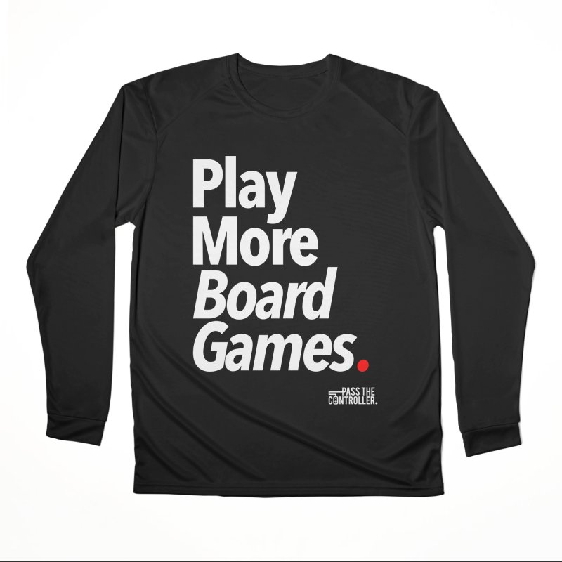 Play More Board Games (Series 1) Men's Longsleeve T-Shirt by Official Pass The Controller Store