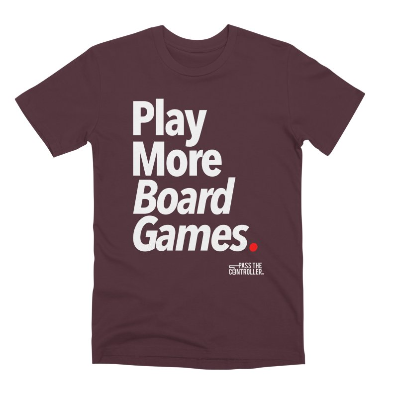 Play More Board Games (Series 1) Men's Premium T-Shirt by Official Pass The Controller Store