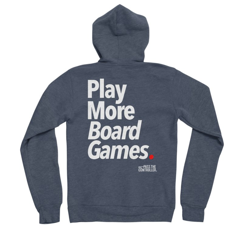 Play More Board Games (Series 1) Women's Sponge Fleece Zip-Up Hoody by Official Pass The Controller Store