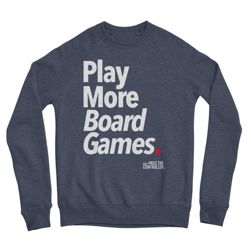 Play More Board Games (Series 1) Men's Sponge Fleece Sweatshirt by Official Pass The Controller Store