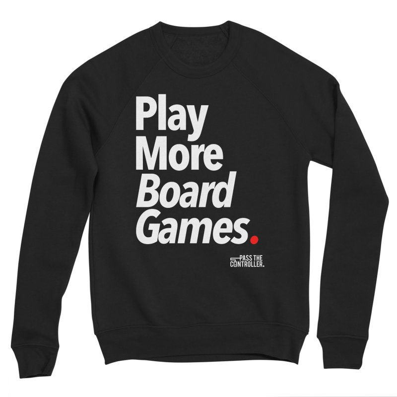 Play More Board Games (Series 1) Men's Sponge Fleece Sweatshirt by Official Pass The Controller Store