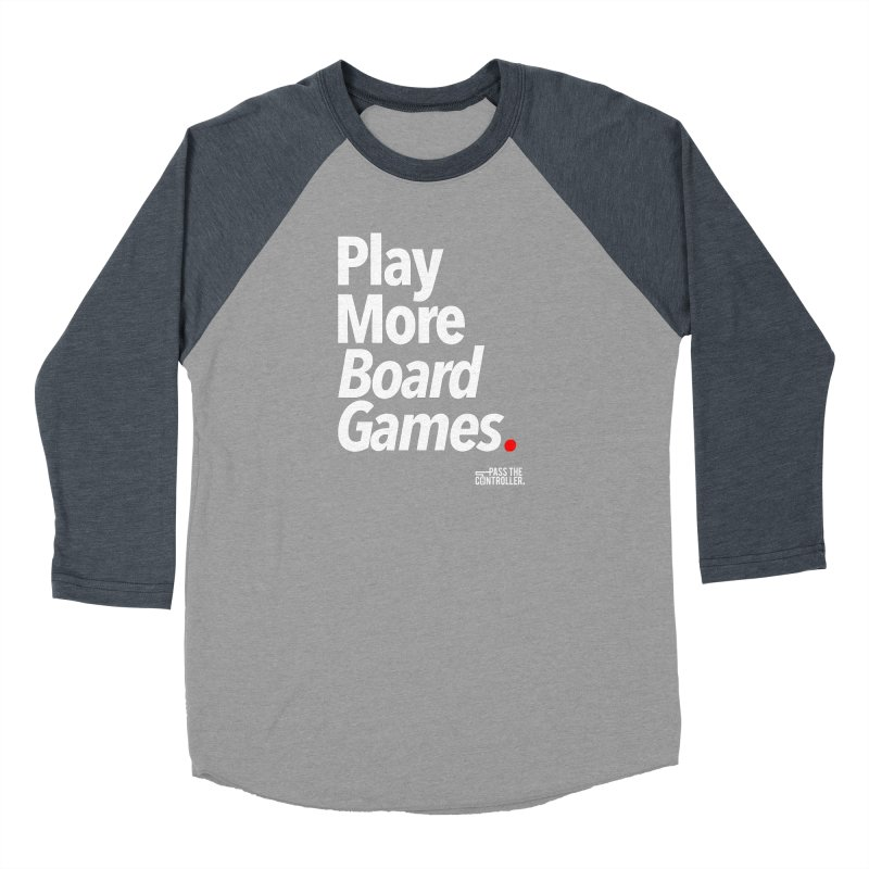 Play More Board Games (Series 1) Women's Baseball Triblend Longsleeve T-Shirt by Official Pass The Controller Store
