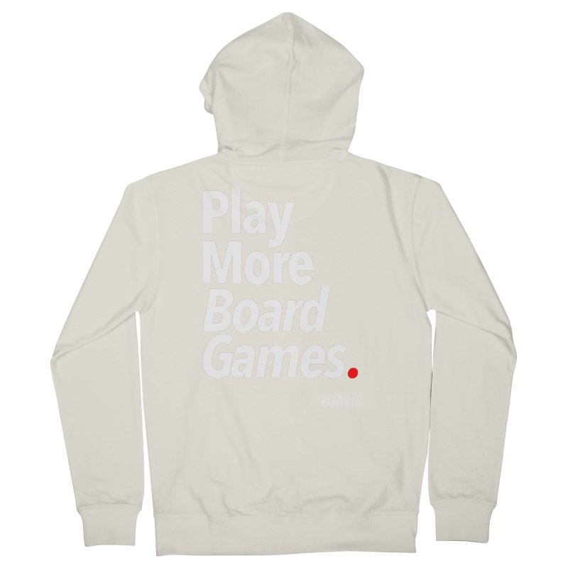 Play More Board Games (Series 1) Women's French Terry Zip-Up Hoody by Official Pass The Controller Store