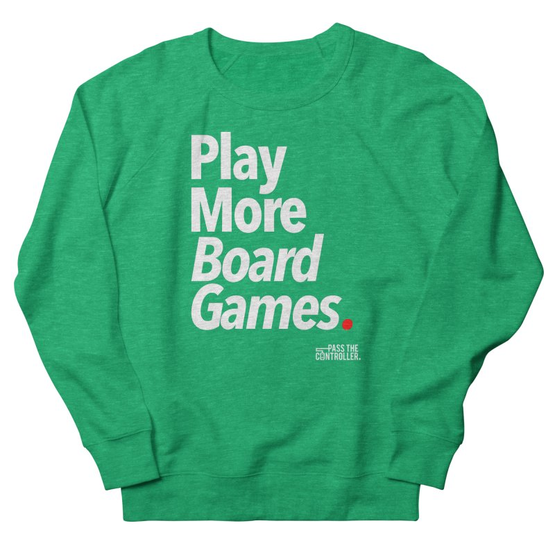 Play More Board Games (Series 1) Men's French Terry Sweatshirt by Official Pass The Controller Store