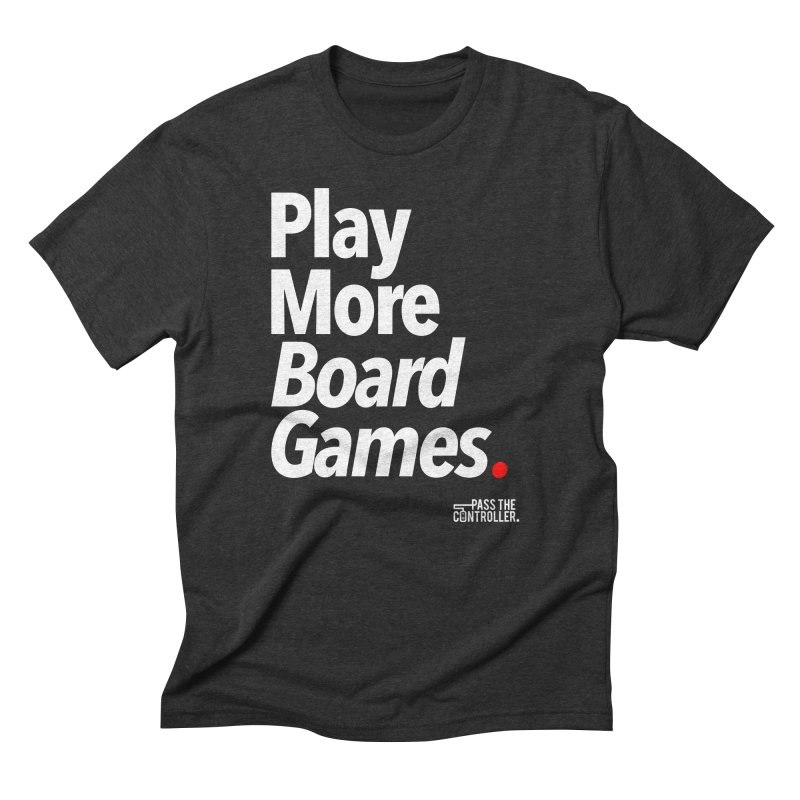 Play More Board Games (Series 1) Men's Triblend T-Shirt by Official Pass The Controller Store