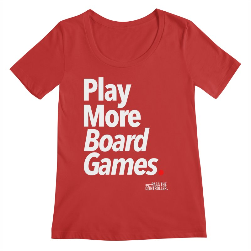Play More Board Games (Series 1) Women's Regular Scoop Neck by Official Pass The Controller Store