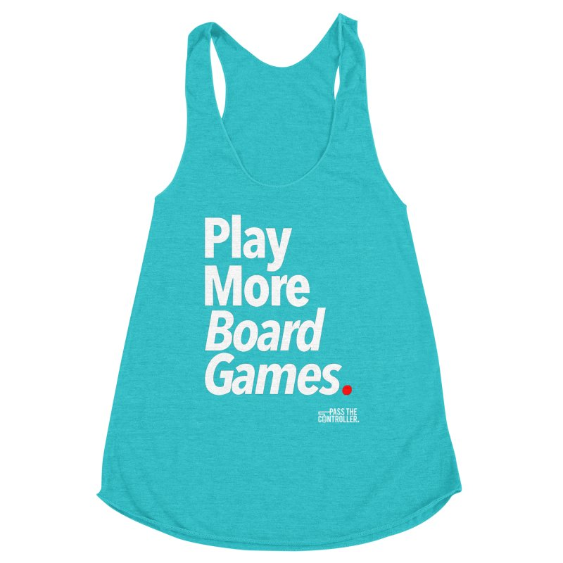 Play More Board Games (Series 1) Women's Tank by Official Pass The Controller Store