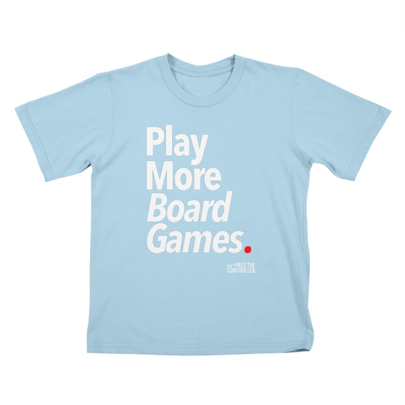Play More Board Games (Series 1) Kids T-Shirt by Official Pass The Controller Store