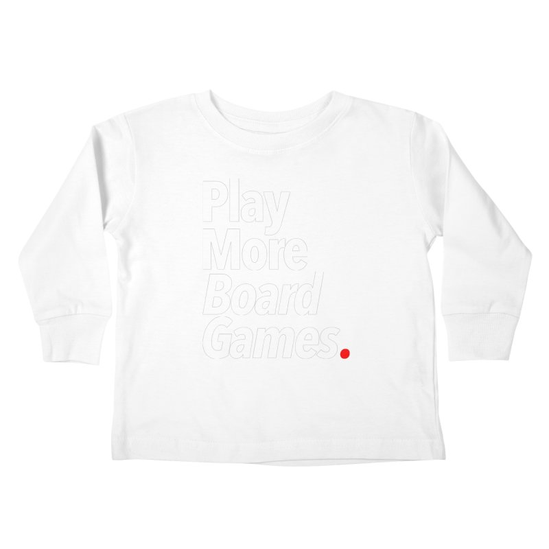 Play More Board Games (Series 1) Kids Toddler Longsleeve T-Shirt by Official Pass The Controller Store