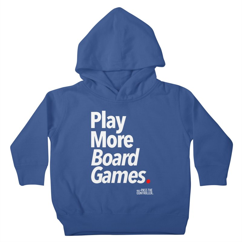 Play More Board Games (Series 1) Kids Toddler Pullover Hoody by Official Pass The Controller Store