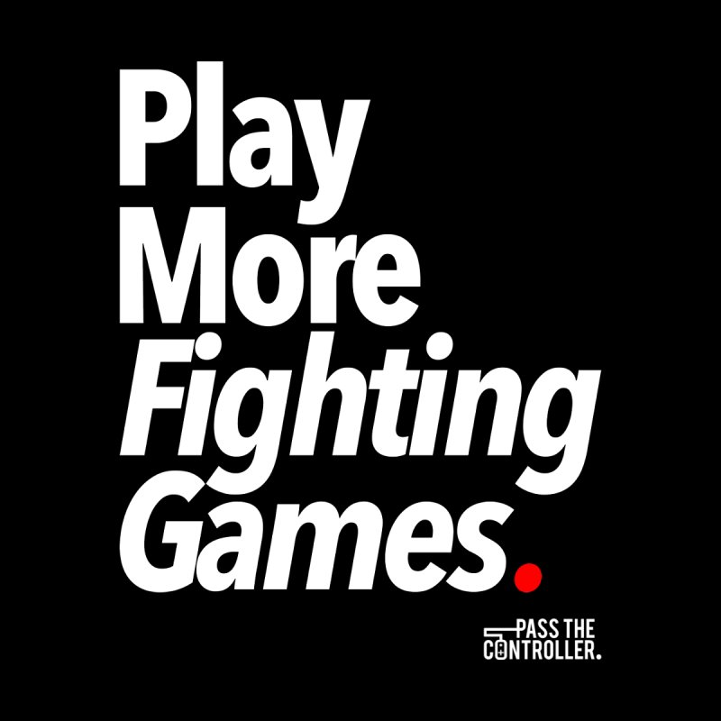 Play More Fighting Games (Series 1) by Official Pass The Controller Store