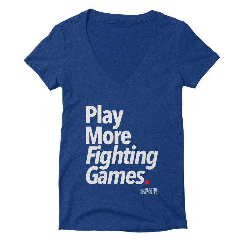Play More Fighting Games (Series 1) Women's Deep V-Neck V-Neck by Official Pass The Controller Store