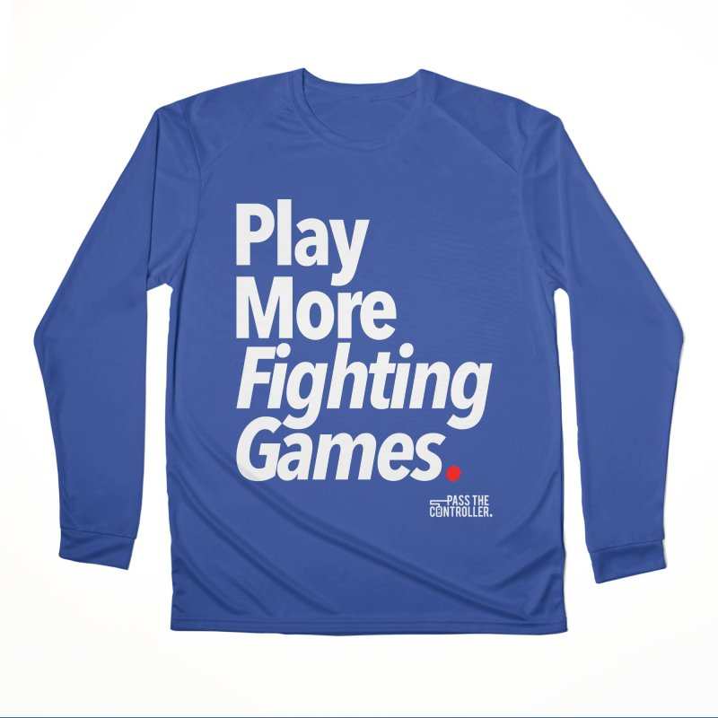 Play More Fighting Games (Series 1) Men's Longsleeve T-Shirt by Official Pass The Controller Store