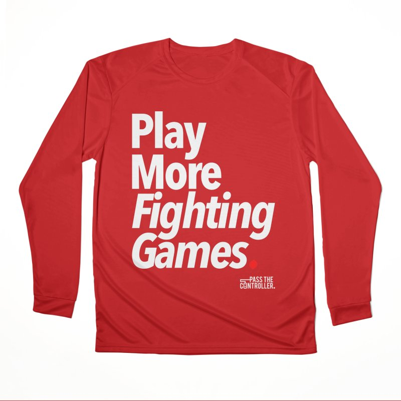 Play More Fighting Games (Series 1) Men's Performance Longsleeve T-Shirt by Official Pass The Controller Store