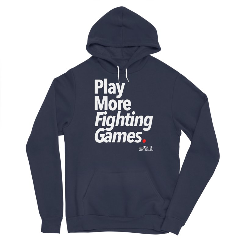 Play More Fighting Games (Series 1) Women's Pullover Hoody by Official Pass The Controller Store