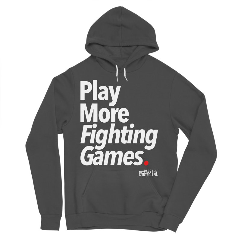 Play More Fighting Games (Series 1) Women's Sponge Fleece Pullover Hoody by Official Pass The Controller Store