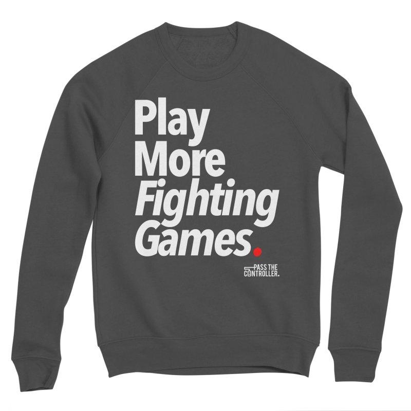 Play More Fighting Games (Series 1) Men's Sponge Fleece Sweatshirt by Official Pass The Controller Store